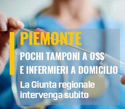 POCHI TAMPONI A OSS E INFERMIERI A DOMICILIO. LA GIUNTA REGIONALE  INTERVENGA SUBITO
