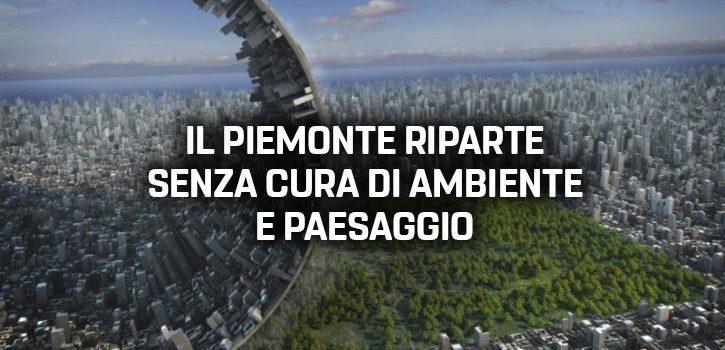Poco ambiente e poca economia circolare per far ripartire il Piemonte. Slancio verso il passato rischioso per territorio e paesaggio da M5S Piemonte